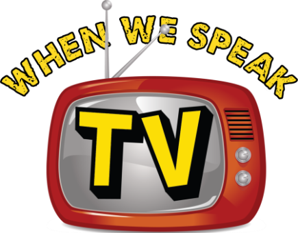 When We Speak TV