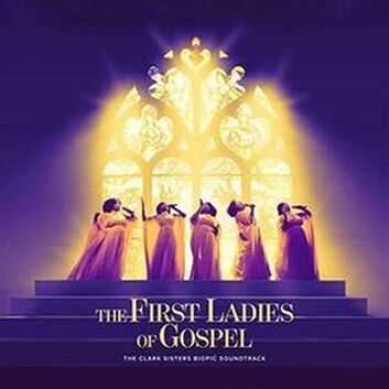First Ladies of Gospel: The Clark Sisters Biopic Soundtrack