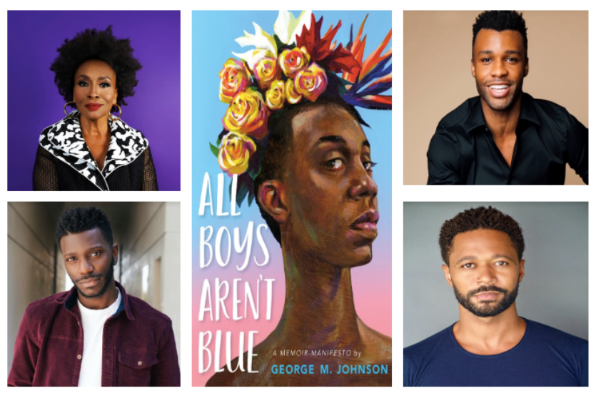 DRAMATIC READING OF GEORGE M. JOHNSON'S BESTSELLING MEMOIR, ALL BOYS AREN'T BLUE