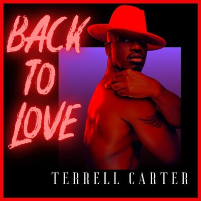 Terrell Carter Back To Love
