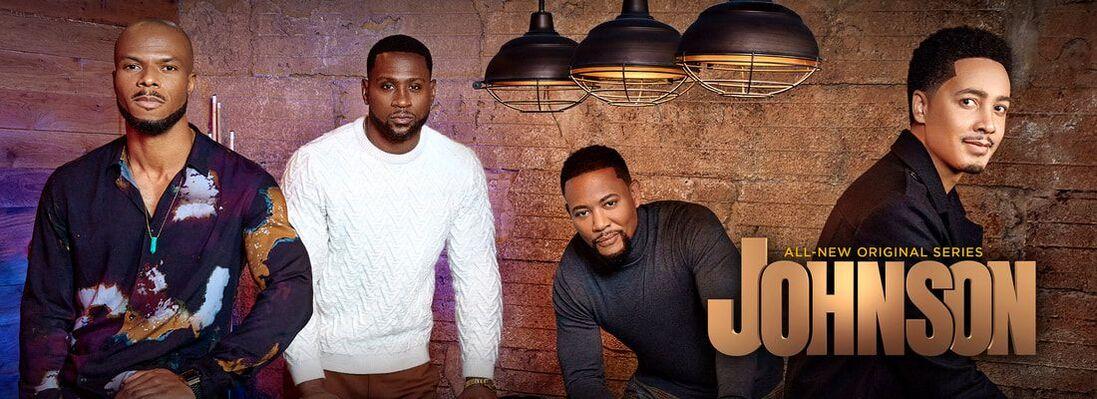 Watch 'Johnson', A New Original Series on Bounce TV