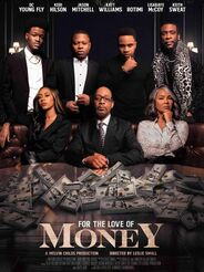 For The Love Of Money Movie 2021