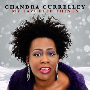 Chandra Currelley My Favorite Things